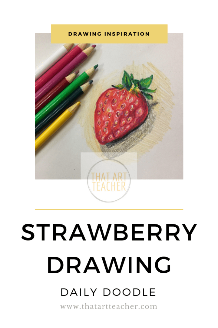 Strawberries are so fun to draw because of all of the little highlights and tiny seeds.