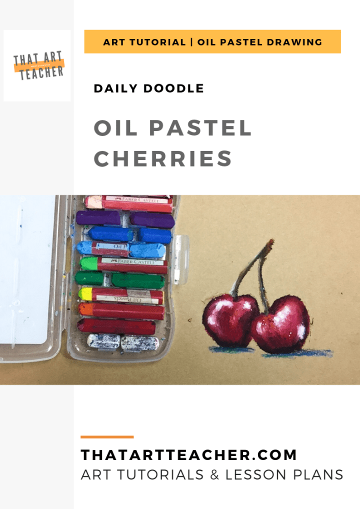 Art Tutorial: Learn how to use oil pastels to blend cherries that look so 3-D they could jump off of your paper!