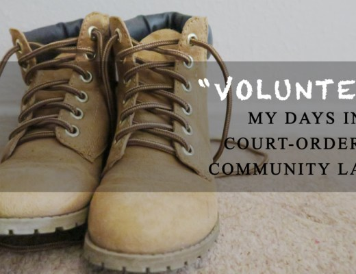 """Volunteer"": My days in court-ordered Community Labor"