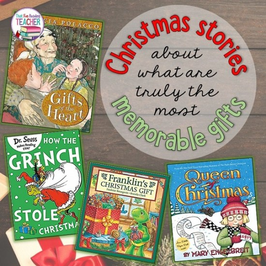 Children's stories about the most memorable and lasting Christmas gifts