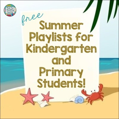 Free Summer Playlists for Kindergarten and Primary Lists