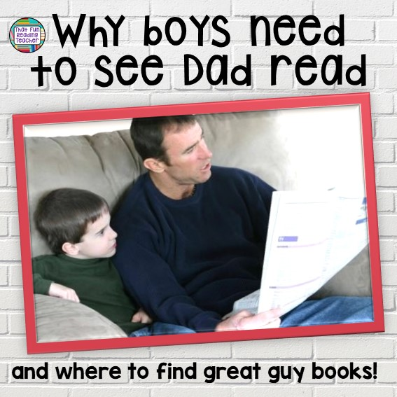 Why boys need to see dad read - and where to find great guy books #boysreading #earlyliteracy #literacy #guysread #education #parenting