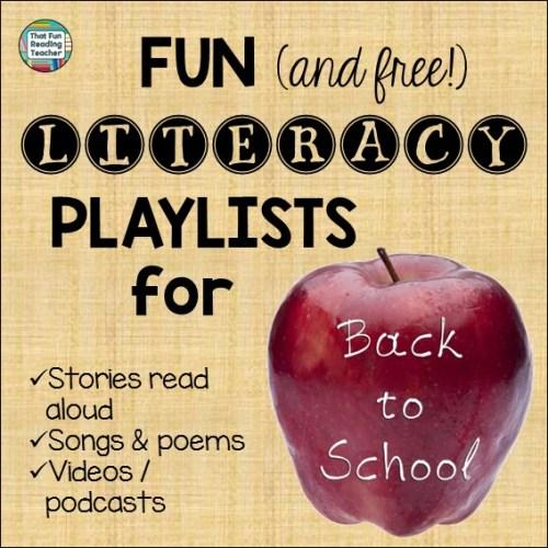 Back to School literacy playlists free on ThatFunReadingTeacher.com