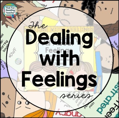 Feelings storybook lessons - The Dealing With Feelings Series by That Fun Reading Teacher