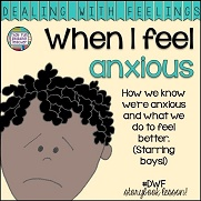 When I feel anxious (starring boys)
