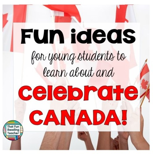 Fun ideas for elementary students to learn about and celebrate Canada sq