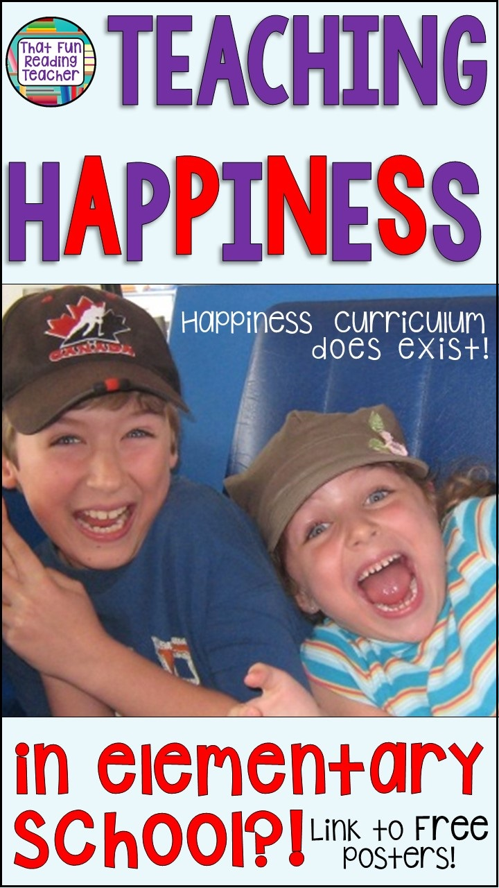 Is it time to start teaching a #HappinessCurriculum in elementary school? Click through to read about teaching happiness and grab a link to free posters!