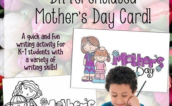 Mother's Day card for beginning writers!