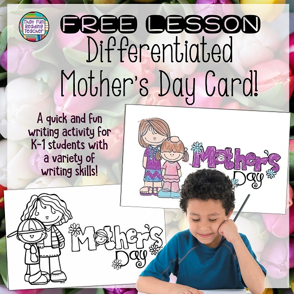 Free lesson: Differentiated Mother's Day Card for K-1! #MothersDay #writing #kindergarten #1stgrade #writeforrealpurposes