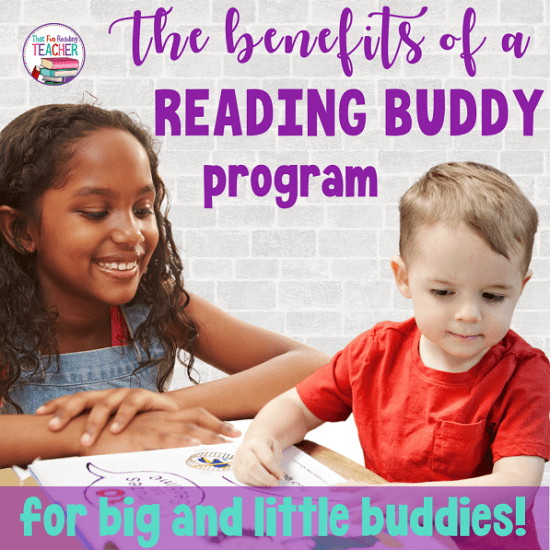 The benefits of a Reading Buddy program for big and little buddies