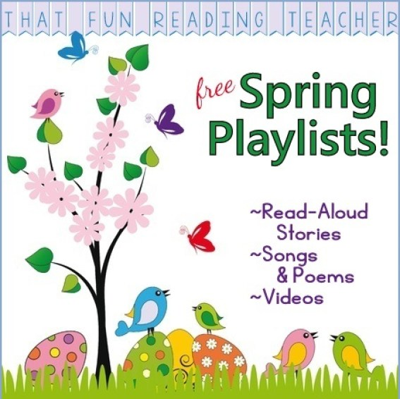 Free Spring Playlists on ThatFunReadingTeacher.com!