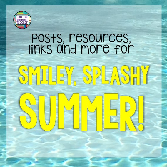 Summer posts, resources, links and more! | That Fun Reading Teacher.com