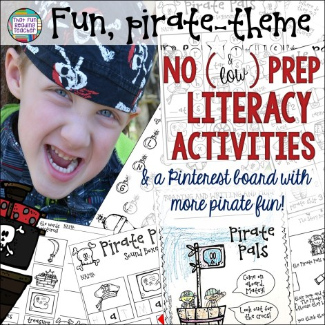 Fun, pirate-themed no (and low) prep literacy printables - and a Pinterest board filled with even more great pirate activities!