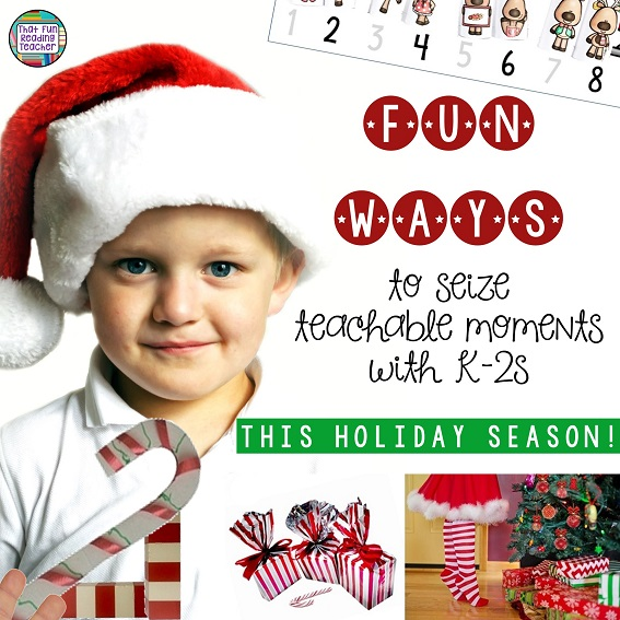 Fun ways to seize teachable moments with K-2s this holiday season!