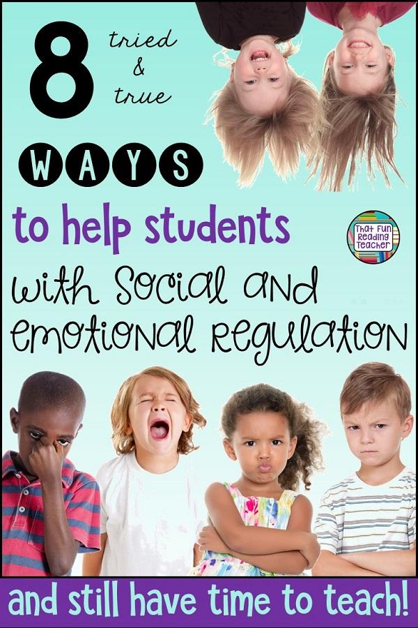 8 tried & true ways to help students with social and emotional regulation #education #socialregulation #emotionalregulation #iteach #primary #kindergarten