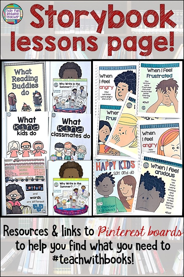 Storybook lessons page - Resources and links to Pinterest boards to help you find what you need to teach with books #teachwithbooks #elementary #teaching