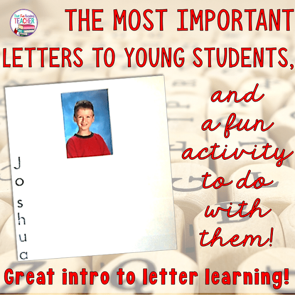 The most important letters to young students and a fun activity to do with them!
