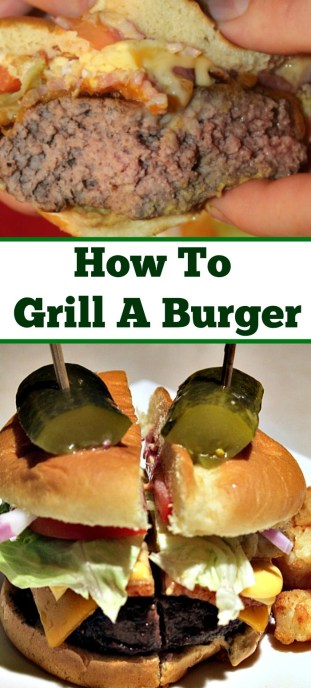 dinner How To Grill A Burger Perfectly Every Time! Using a burger press helps to ensure a good shape but little steps will help you to make a perfect burger!