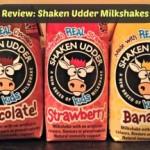 Review: Shaken Udder Milkshakes