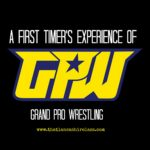 What's On: Grand Pro Wrestling