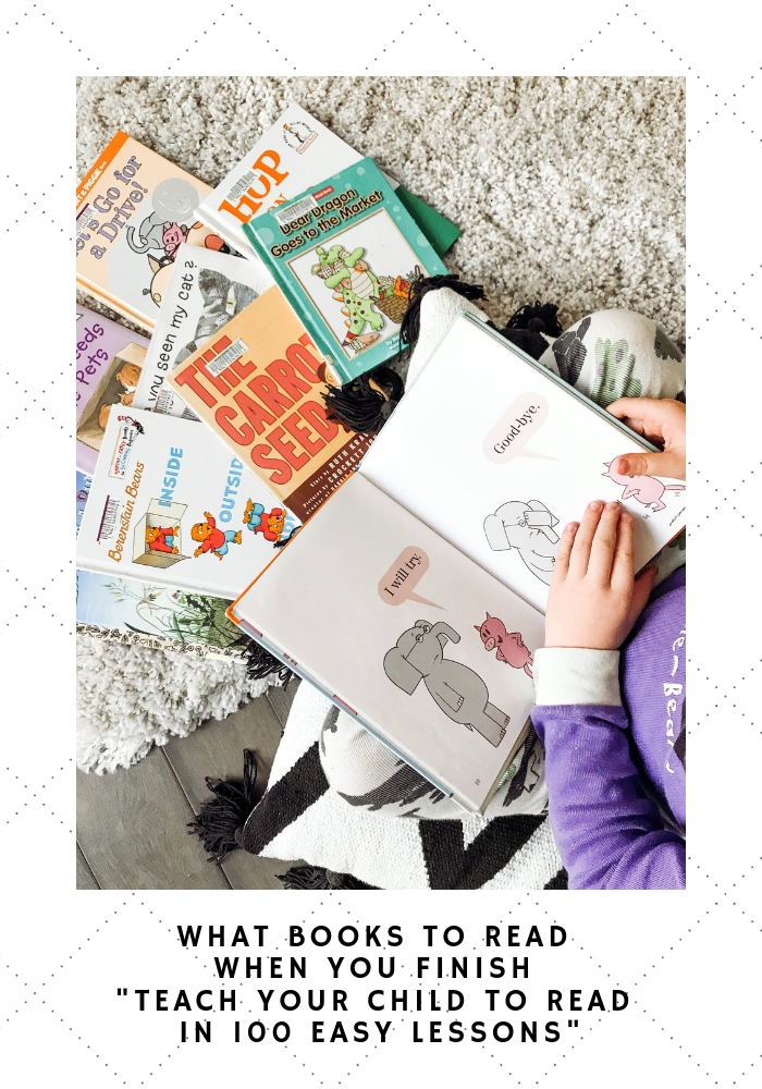 What Books To Read When You Finish _Teach Your Child To Read In 100 Easy Lessons_