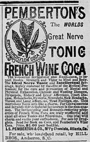 Early advert for Pemberton's French Wine Coca. The Anderson Intelligencer, March 11, 1886. Source:Courtesy of Library of Congress Archives