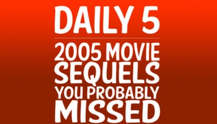 2005-sequels
