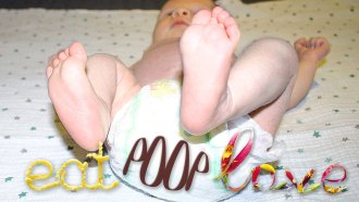 Eat, Poop, Love: One Baby's Search for Everything (Plus Poop)