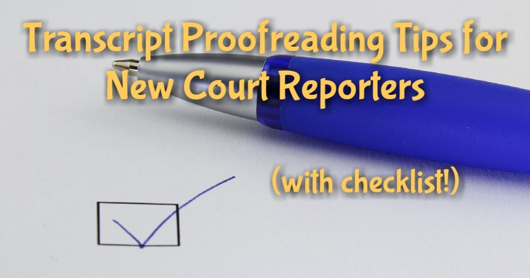 Proofreading services for court reporters