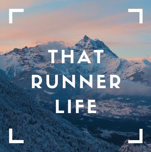 Living that Runner Life