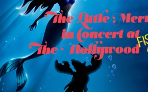 little mermaid live, hollywood bowl