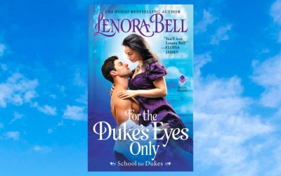 For the Duke's Eyes Only by Lenora Bell {Review}
