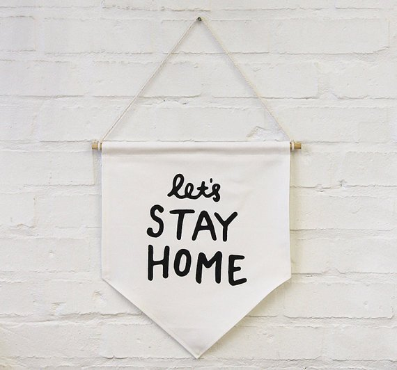 ZanaProducts_lets stay home_banner_flag_etsy