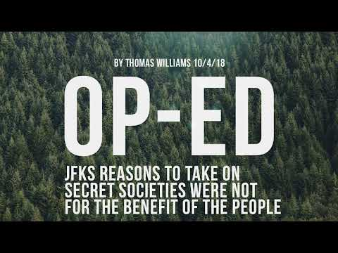 JFKs reasons to take on Secret Societies were not for the benefit of the People