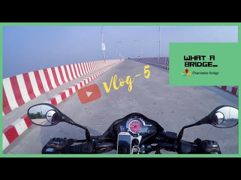 Charsindur Bridge । বাইকারদের জন্য সবচেয়ে নিরাপদ হাইওয়ে । Area51-Vlogs । Vlog-5