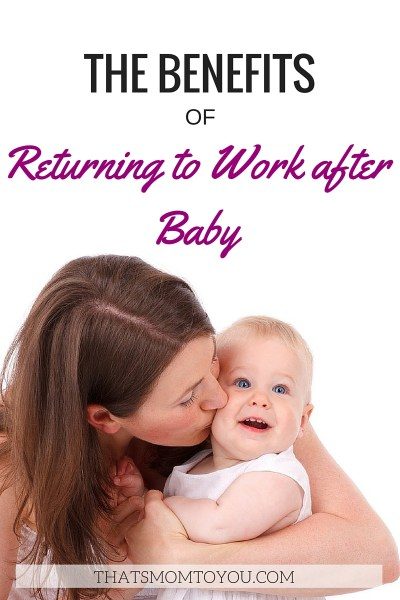 The Benefits of Returning to Work after Baby
