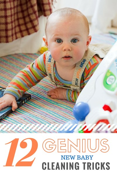 New Baby Cleaning Tips and Tricks
