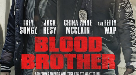 Trey Songz stars in Blood Brother! In Theaters and On Demand November 30th