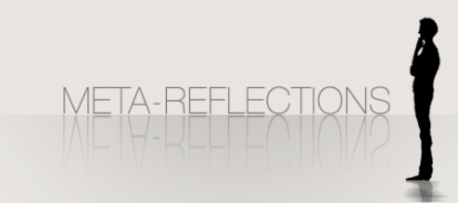 Meta-Reflections