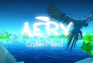 Aery – Calm Mind Is Now Available For Digital Pre-order And Pre-download On Xbox One And Xbox Series X|S 8