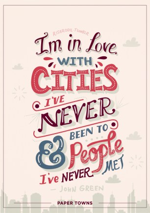 Source: http://powells.tumblr.com/post/86543571323/risarodil-paper-towns-quotes-lettering