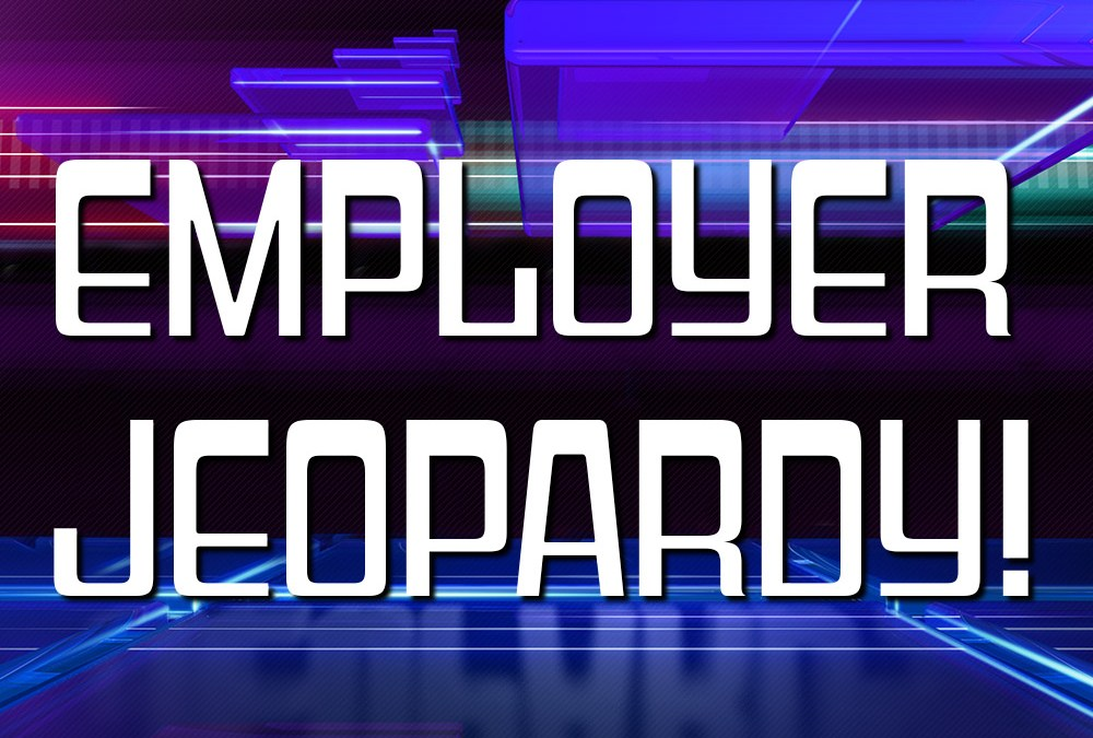 Employer Jeopardy! Post-Election Health Benefit Issues Examined