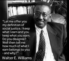 Requiescat In Pace:  Walter Williams
