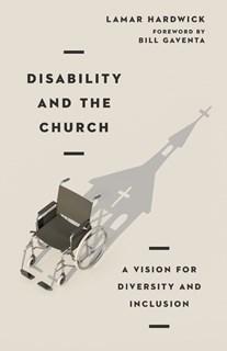 Lamar Hardwick: Disability and the Church