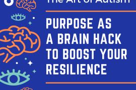 Purpose as a brain hack to boost your resilience