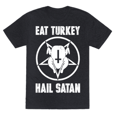 6010-heathered_black-z1-t-eat-turkey-hail-satan.png