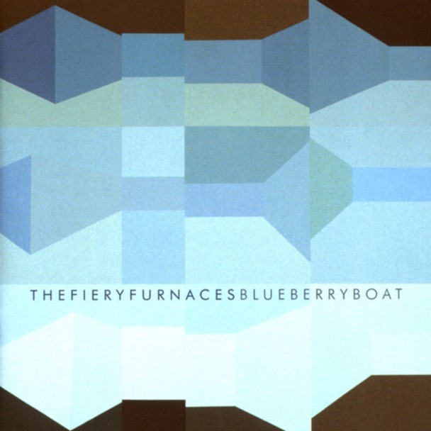 Fiery Furnaces Blueberry Boat