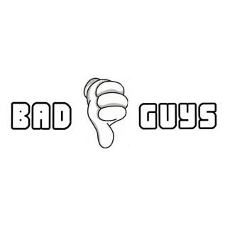 Bad Guys Swag