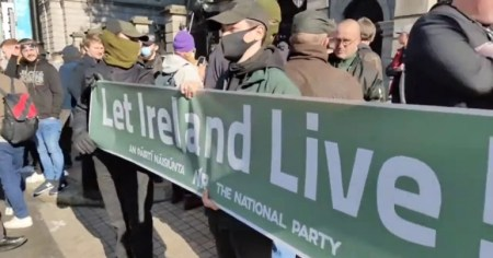 "A photo of a banner of the far-right National Party which reads ""Let Ireland Live"" and was displayed at an anti-lockdown rally to protest against the government's pandemic laws."