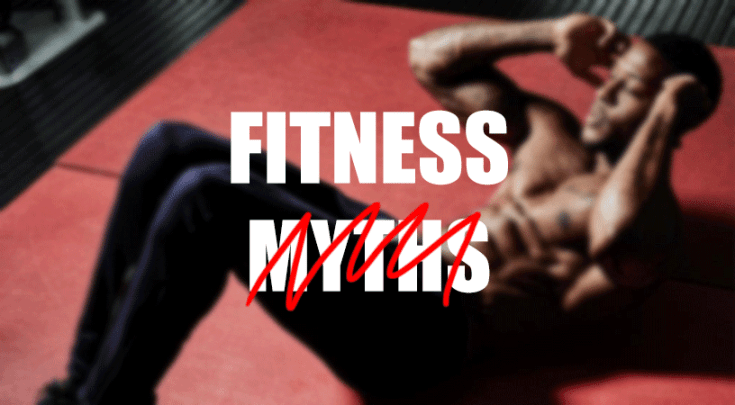 fitness and workout myths debunked